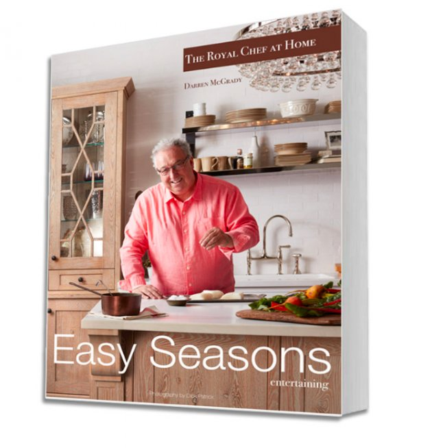 The Royal Chef at Home: Easy Seasons Entertaining